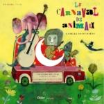 Camille Saint Saens Carnaval des animaux - Didier Jeunesse