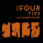 Sourds Doués Four Ties